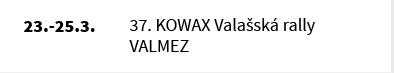 37. KOWAX Valašská rally VALMEZ