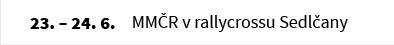 MMČR v rallycrossu Sedlčany