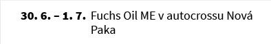 Fuchs Oil ME v autocrossu Nová Paka