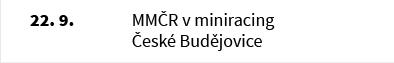 MMČR v miniracing České Budějovice