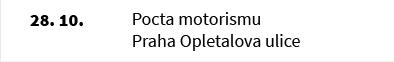 Pocta motorismu Praha Opletalova ulice