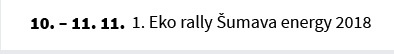 1. Eko rally Šumava energy 2018