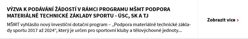Výzva k podávání žádostí v rámci programu MŠMT Podpora materiálně technické základy sportu - ÚSC, SK A TJ
