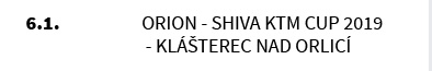 Orion - Shiva KTM CUP 2019 - Klášterec nad Orlicí