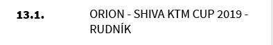Orion - Shiva KTM CUP 2019 - Rudník