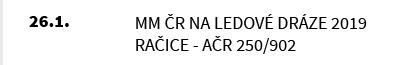 MM ČR na Ledové dráze 2019 Račice - AČR 250/902