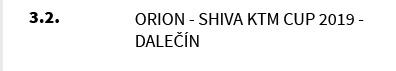 Orion - Shiva KTM CUP 2019 - Dalečín