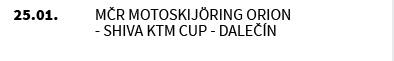 MČR MOTOSKIJÖRING Orion - Shiva KTM Cup - Dalečín